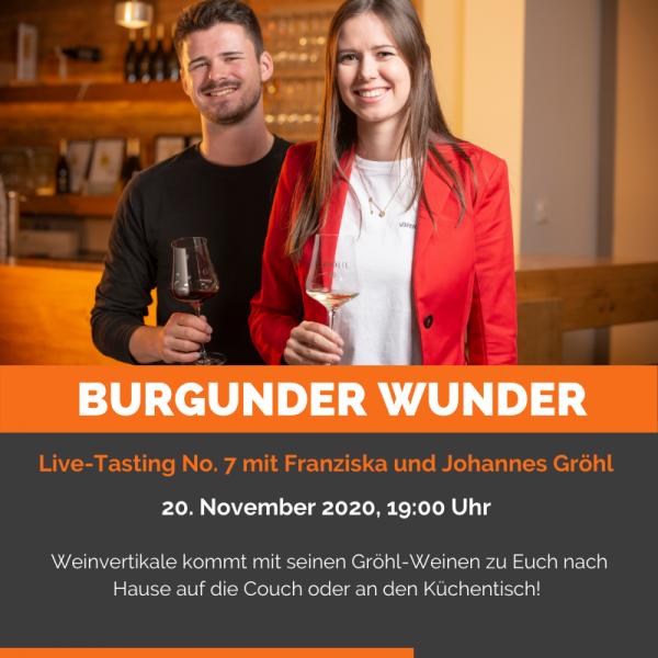 Live-Tasting Online - Burgunder Wunder mit dem Weingut Gröhl